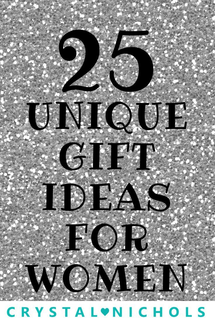 25 Of The Most Unique Gifts For Women Most Gifts Under 50 Birthday Gifts For Girlfriend Birthday Gift For Wife Birthday Gifts For Best Friend