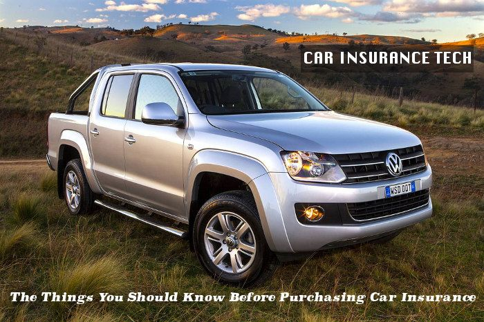 The Things You Should Know Before Purchasing Car Insurance