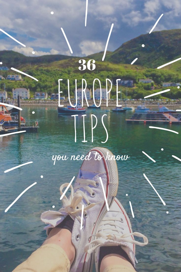 Read this before you head abroad. 36 tips to help you explore Europe with less hassle, confusion, and expense.