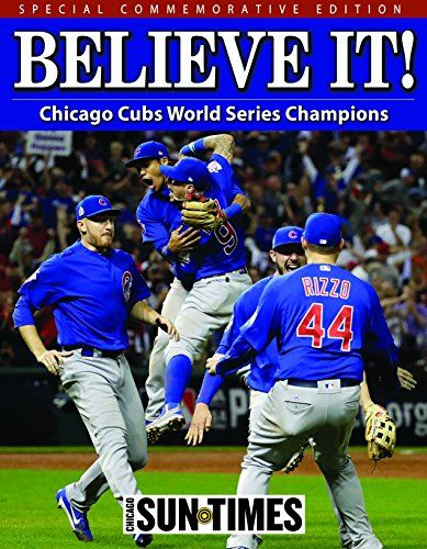 Believe It!: Chicago Cubs World Series Champions by Chica... https://www.amazon.com/dp/1940056411/ref=cm_sw_r_pi_dp_x_PQ-jybCTEVDPA