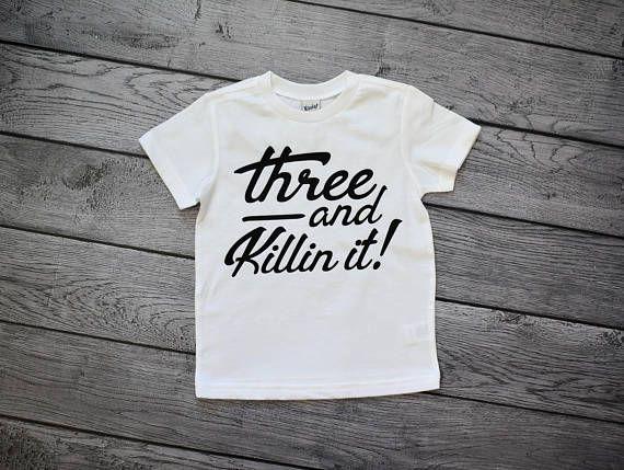 3rd Birthday shirt Third Birthday 3 and killin it 3rd ...