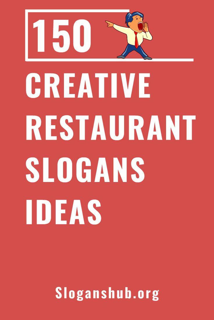 150 Creative Restaurant Slogans Ideas #slogans #taglines  #restaurantslogans