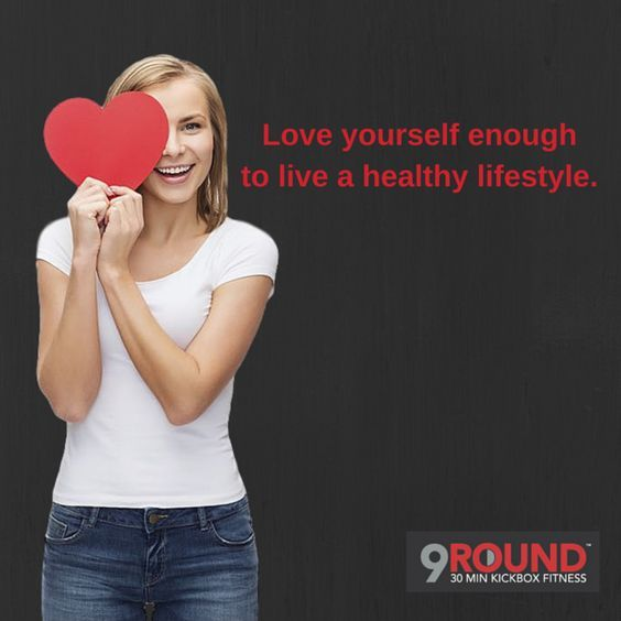Love yourself enough to live a healthy lifestyle. Love yourself so you can love others! Treat your body right! #9Round