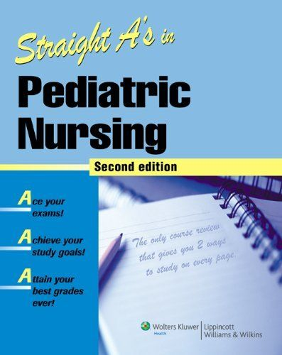 52 best school stuff images on pinterest nurses nursing books and read pdf straight a s in pediatric nursing best book by springhouse fandeluxe Gallery