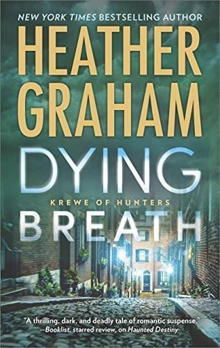 Dying Breath: A Heart-Stopping Novel of Paranormal Romantic Suspense (Krewe of Hunters)
