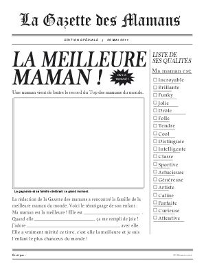 "La Gazette des Mamans à remplir par les enfants - (very cute template for an article about ""the best mommy"" on the front page of a newspaper which the child fills out and illustrates)"