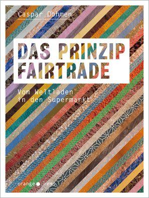 Das Prinzip Fairtrade