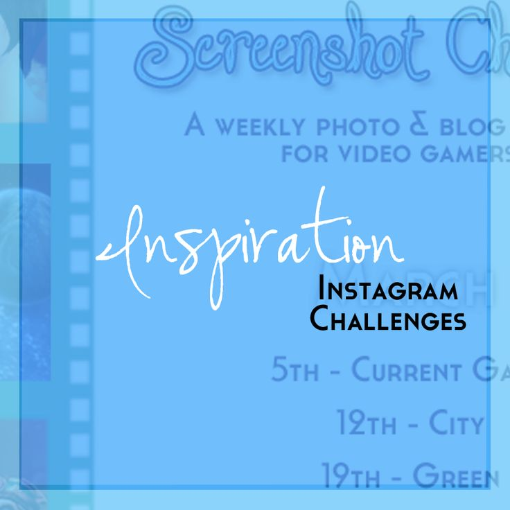 Inspiration - Instagram Challenges Pinterest board by Just Geeking By. Just your average four eyed disabled geeky blogger! Photo and Design by Heather, Just Geeking By.