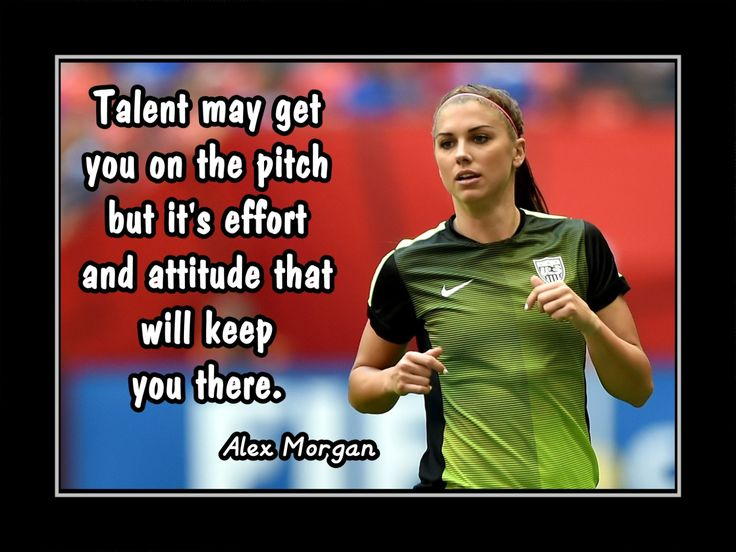 "Soccer Poster Alex Morgan Photo Quote Wall Art 8x11""-11x14"" Talent May Get U On the Pitch - Effort & Attitude Keep U There -Free USA Ship by ArleyArt on Etsy"