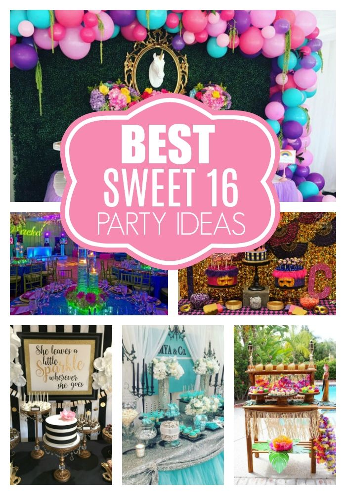 Best Sweet 16 Party Ideas And Themes Pretty My Party Party Ideas Sweet 16 Party Decorations Sweet Sixteen Birthday Sweet 16 Themes