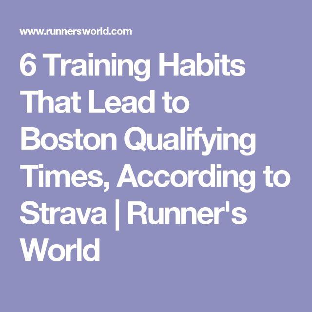 6 Training Habits That Lead to Boston Qualifying Times, According to Strava | Runner's World