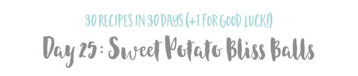 Day 25 - Sweet Potato Bliss Balls - HEADER.jpg