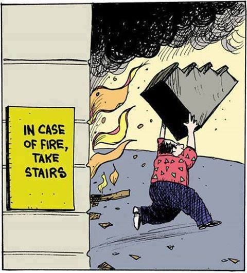 In case of fire, take stairs. Please join us at Grammar Rant to improve standards in British English: https://www.facebook.com/pages/Grammar-Rant/713206725392648?ref=tn_tnmn