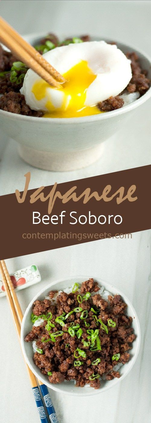 Beef Soboro- Ground beef is flavored with a delicious Japanese sauce, and eaten over hot rice with an egg on top.