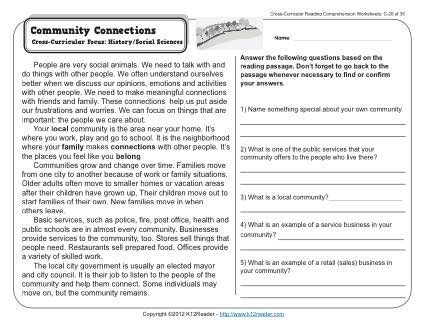 Comprehension (C-26). A passage about our communities and the interactions we have with other people. Cross-Curricular Focus: History / Social Sciences. This worksheet is in line with Common Core Standards for 2nd and 3rd grade Key Ideas and Details, but may also be used for other grades. The passage's Lexile Level is 640.