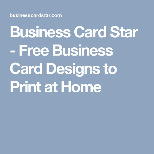 Business Card Star   Free Business Card Designs To Print At Home