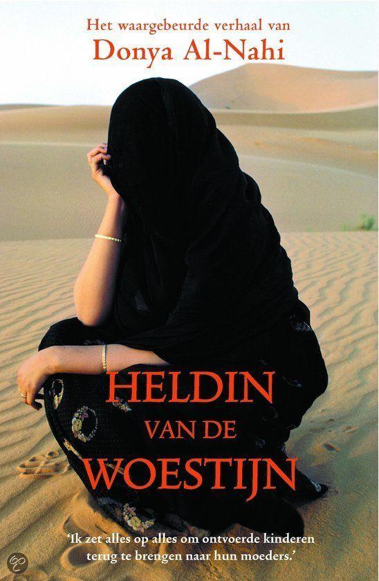 Donya Al-Nahi, Heldin van de woestijn