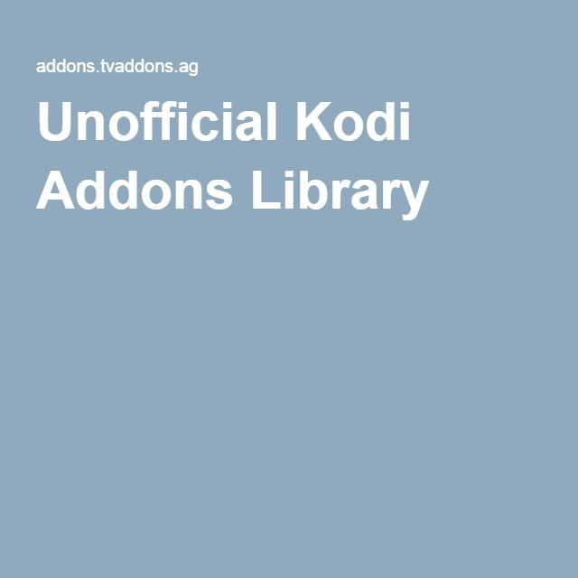 Unofficial Kodi Addons Library