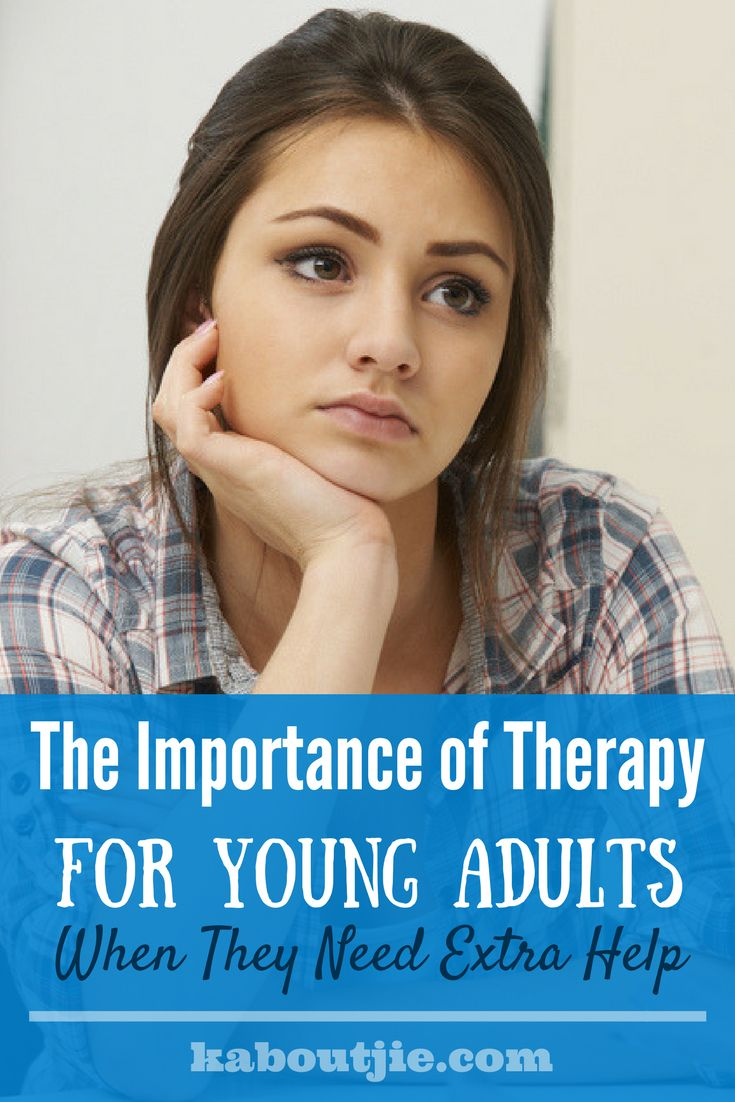 The Importance of Therapy for Young Adults When They Need Extra Help  #guestpost #therapy #counseling