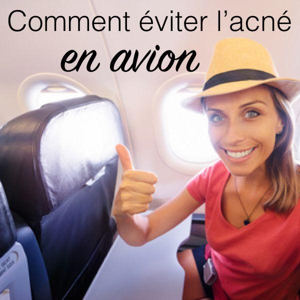 Prendre l'avion, c'est une situation à risque pour ceux qui ont tendance à l'acné. Heureusement, il existe quelques astuces pour l'éviter ! via @beaute-pure