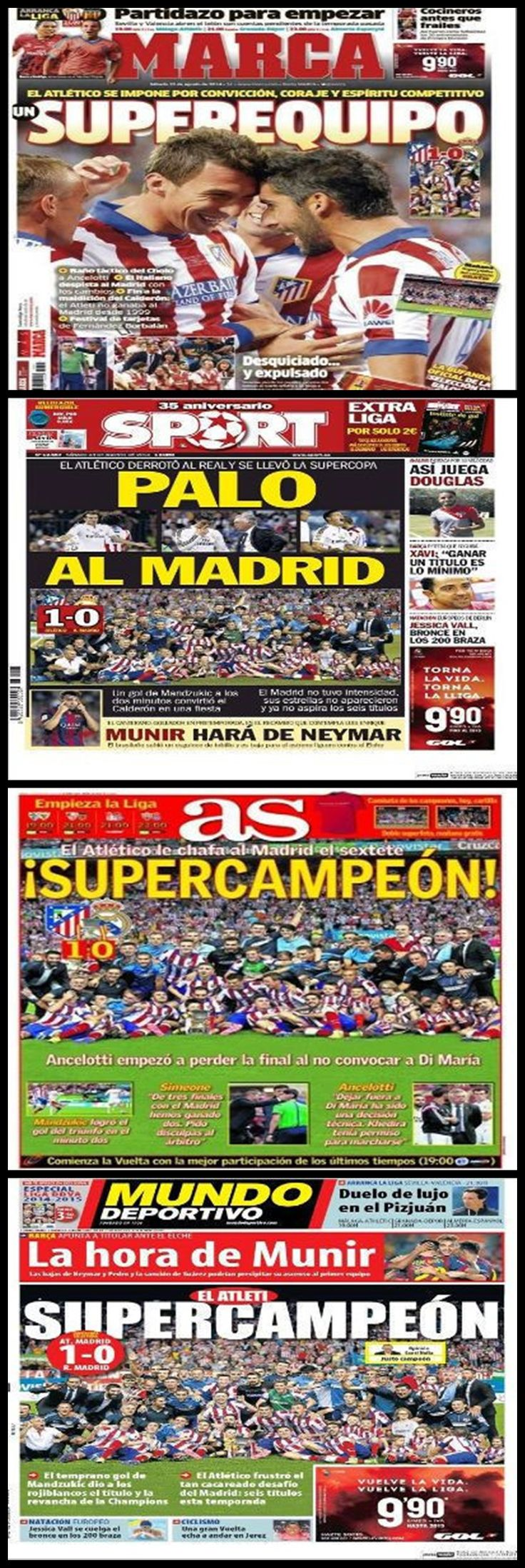 Atletico de Madrid Campeón de la Supercopa de España'14 (Portadas diarios deportivos).