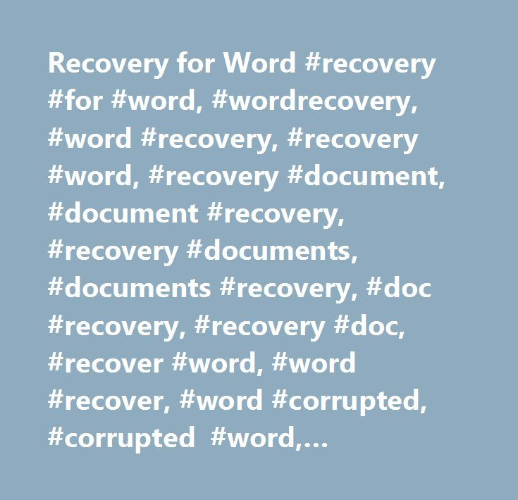Recovery for Word #recovery #for #word, #wordrecovery, #word #recovery, #recovery #word, #recovery #document, #document #recovery, #recovery #documents, #documents #recovery, #doc #recovery, #recovery #doc, #recover #word, #word #recover, #word #corrupted, #corrupted #word, #document #recover, #recover #document, #repair #word, #word #repair, #documents #recover, #recover #documents, #doc #recover, #recover #doc, #word #fix, #fix #word, #document #corrupted, #corrupted #document, #corrupt…