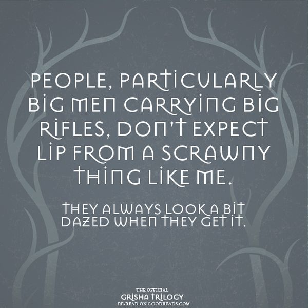 Quote from SHADOW AND BONE by Leigh Bardugo