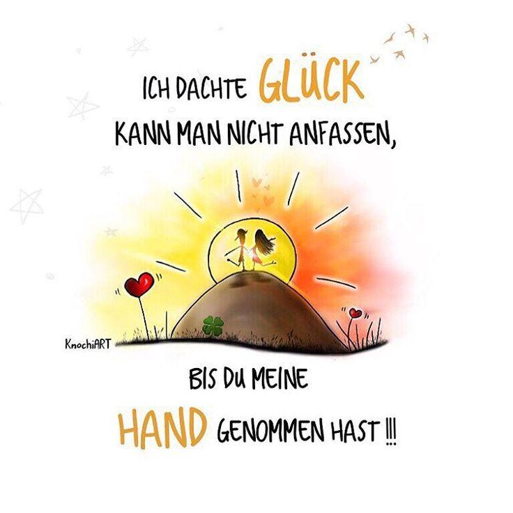 Ich dachte #Glück  kann man nicht anfassen,bis du meine #Hand genommen hast !!!  Erwähne jemanden,der dich #Glücklich macht   #herzallerliebst #spruch #Spüche #spruchdestages #motivation ️ #thinkpositive ⚛ #themessageislove (hier: Geisleden)