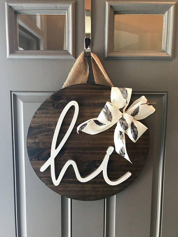 Hi Door Decor, Front Door Wreaths, Door Sign, Wood Home Decor, Door Hanger, Year Round Door Hanger, New Home Gift, Housewarming Gift