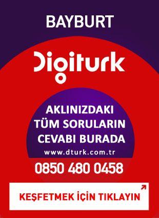 Bayburt - Digiturk Bayburt Servis - 0458 - dturk.com.tr