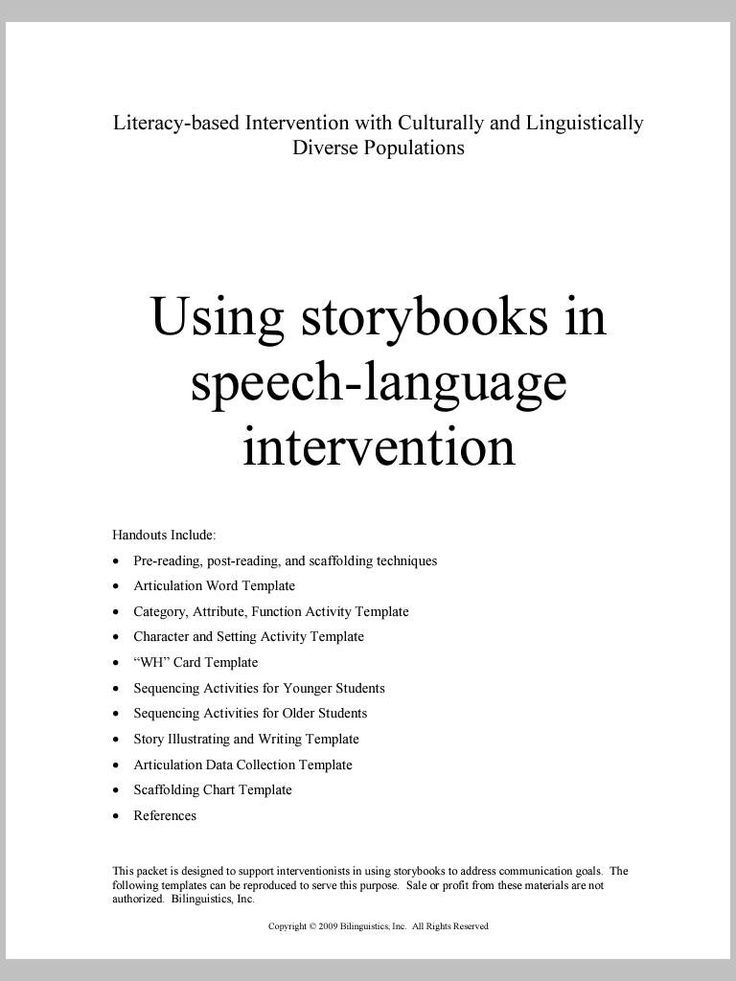 """Using Storybooks in Speech-Language Intervention. This is a GREAT packet for SLPs working with children. It includes templates for: therapy techniques, """"wh"""" card, sequencing activities, story illustrating/writing, artic data collection, scaffolding chart - Click link for full document: http://speechpathologyceus.net/wp-content/uploads/2010/10/Storybook-Therapy-Intervention-Templates.pdf - Spanish Speech Therapy - SLP Resources Repinned by SOS Inc. Resources http://pinterest.com/sostherapy."""