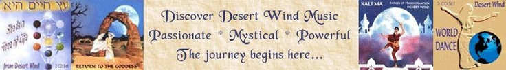 """Discover Desert Wind Music: Passionate * Mystical * Powerful ~Love this Banner at New Leaf Distributing Company. Thank you New Leaf!"