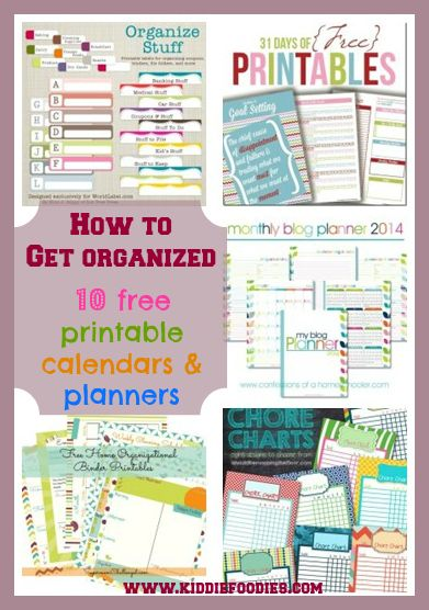 How to get organized – 10 free printable calendars, planners and labels. Love the printables, where someone else put in all the work!