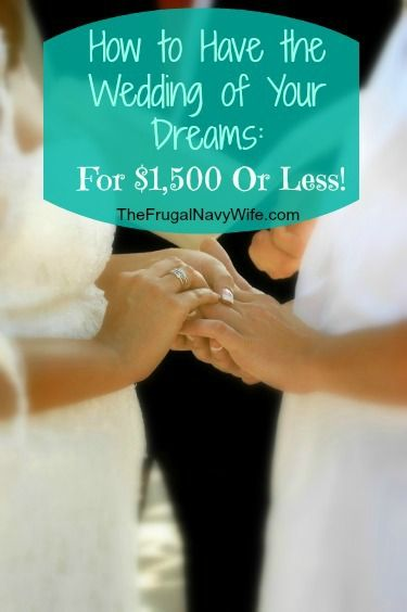 How to Have the Wedding of Your Dreams for $1500 or LESS! this will come in handy! I'll pin this to read later!