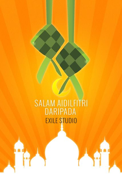 Salam Aidilfitri  to all our Muslim friends and loyal clients from Exile Studio #SalamAidilfitri #ExileStudio #HariRaya