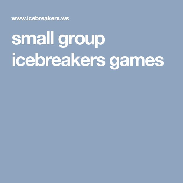 small group icebreakers games