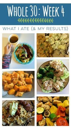 Whole 30- The last week and two days of eating Whole 30. What meals we ate and the final Whole 30 results!