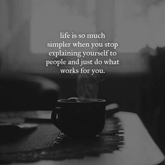 You never have to explain yourself to anyone ever.  Only if you want to..