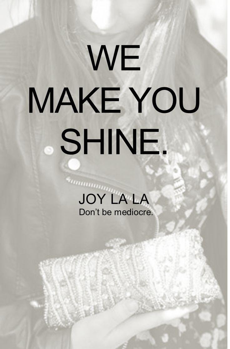 #joylala #dontbemediocre