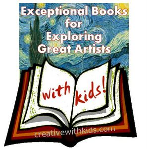 Exploring Great Artists Books for Kids - an excellent booklist for introducing