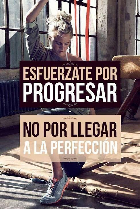 Esfuérzate por progresar, no por llegar a la perfección. Frase de inspiración y desarrollo personal para conseguir el éxito.