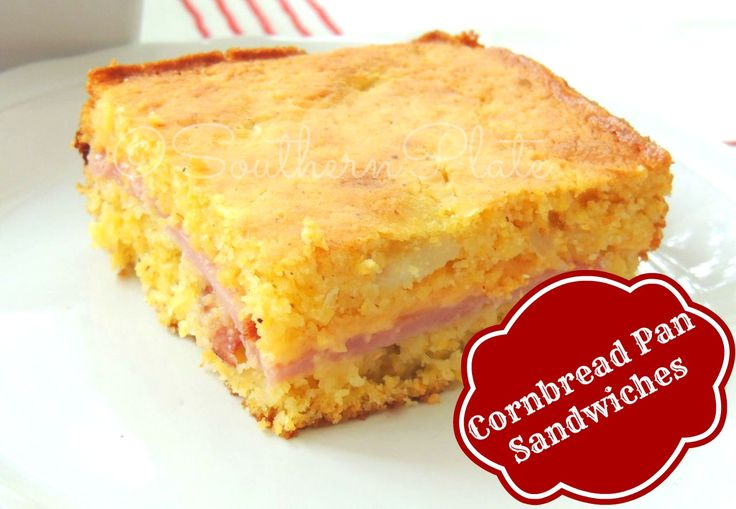 Cornbread Pan Sandwiches - Serve with Soup or a Good Vegetable Dish are suggested from this Blogger - From Southern Plate. Wow, this is a MUST make!! Quick, easy and sounds so fantastic!