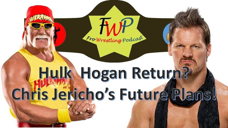 Jericho Future Plans - Hulk Hogan Return?