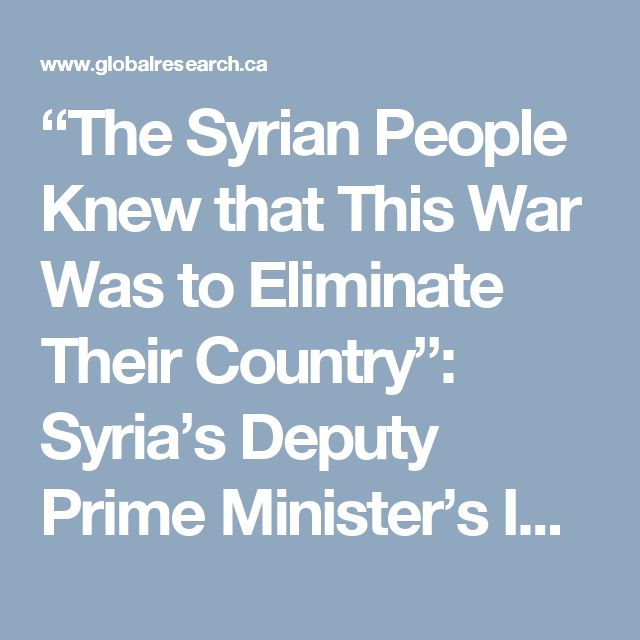 """The Syrian People Knew that This War Was to Eliminate Their Country"": Syria's Deputy Prime Minister's Impassioned UN Address  