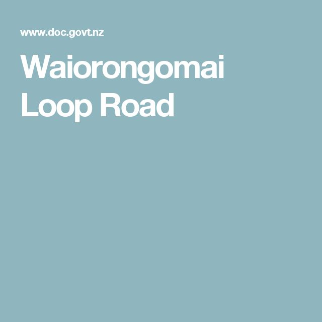 Waiorongomai Loop Road