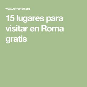 15 lugares para visitar en Roma gratis
