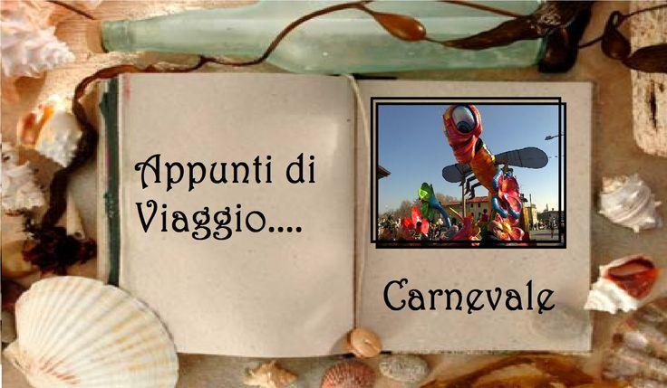 Diario di Viaggio: una cartolina dal CARNEVALE!!!