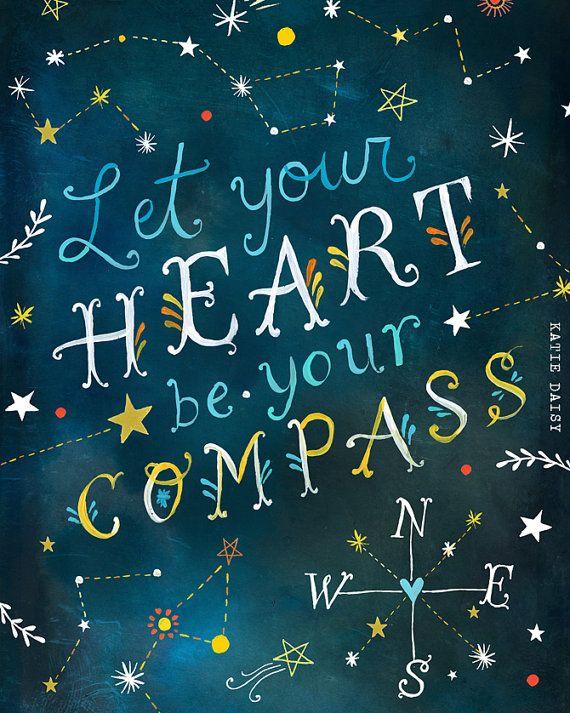 Lassen Sie Ihr Herz werden Ihr Kompass Kunstdruck | Inspirierende Wandkunst | Hand-Lettering | Himmlisches Angebot |