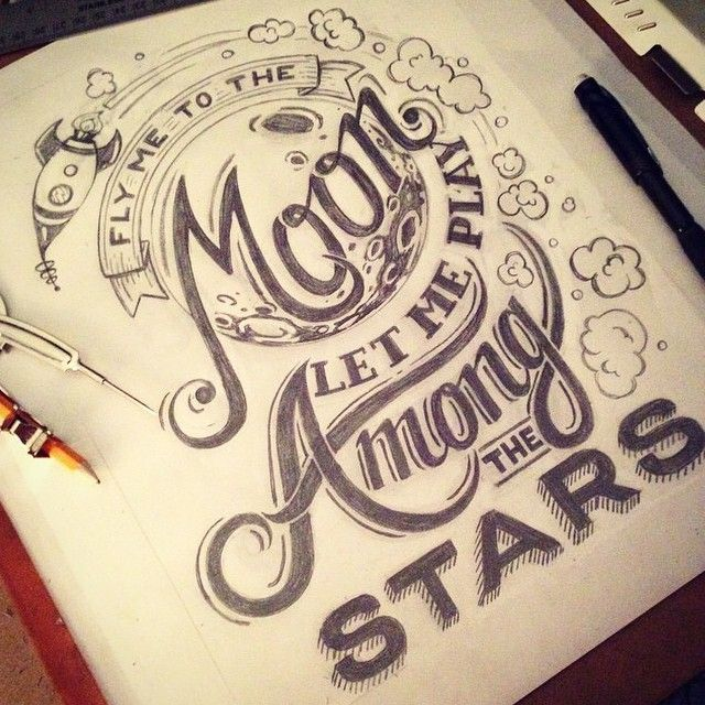 """""""Fly me to the moon let me play among the stars"""" by @prettylittleletters #goodtype"""