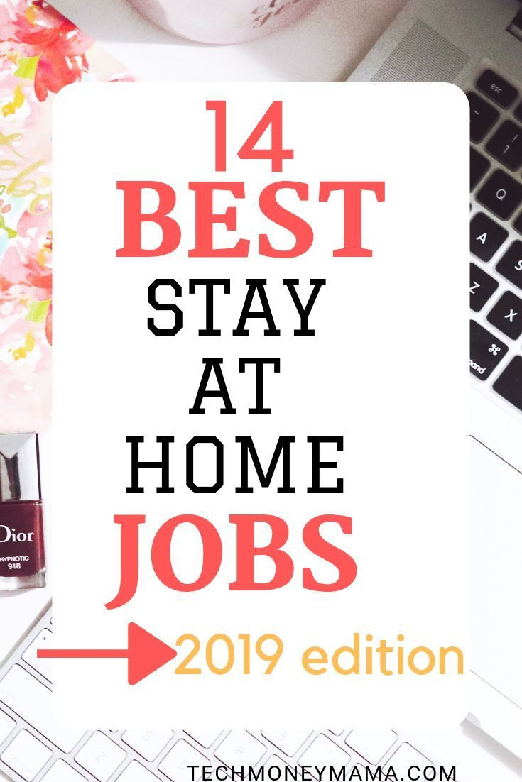 Stay At Home Mom Jobs For 2019 Stayathome Mom Jobs Work From Home Jobs Stay At Home